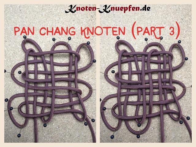 Chinesischer Knoten / Glücksknoten: Pan Chang Knoten Anleitung Part 3